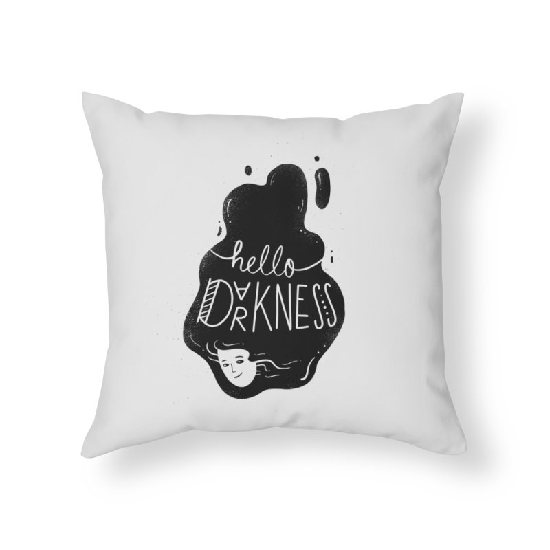 Hello darkness Home Throw Pillow by Arkady's print shop