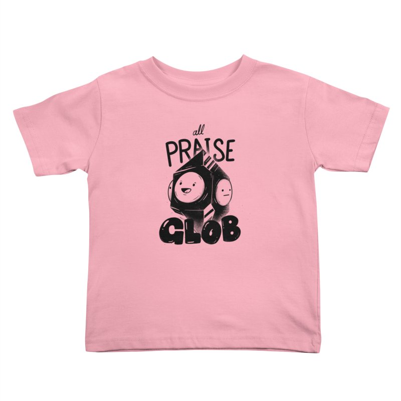 Praise Glob Kids Toddler T-Shirt by Arkady's print shop