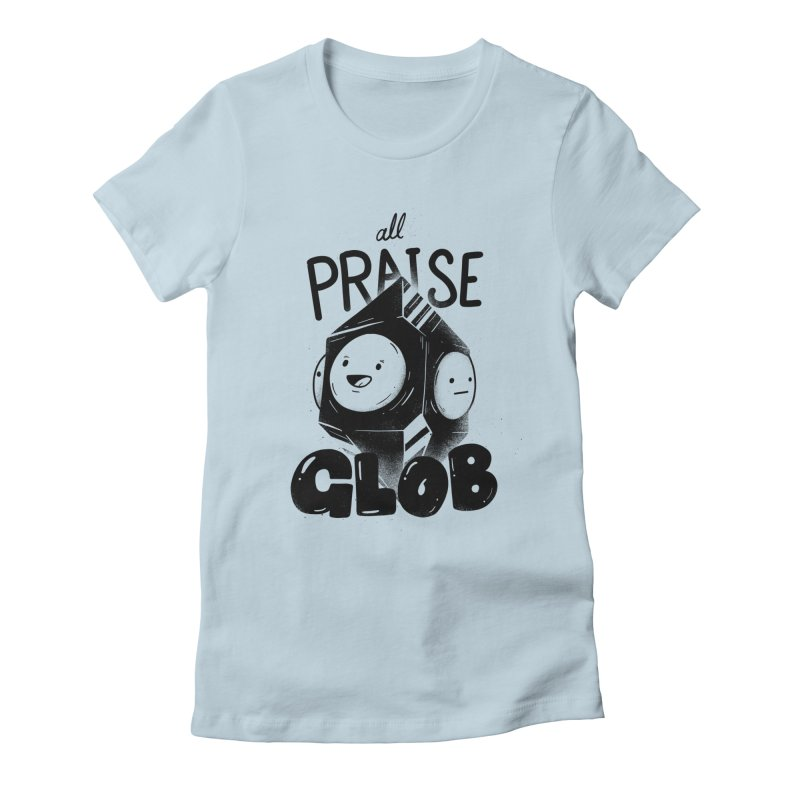 Praise Glob Women's T-Shirt by Arkady's print shop
