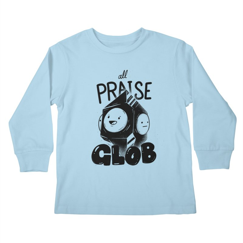 Praise Glob Kids Longsleeve T-Shirt by Arkady's print shop