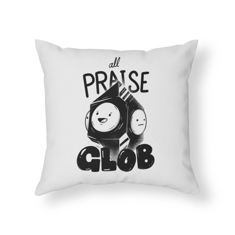 Praise Glob Home Throw Pillow by Arkady's print shop