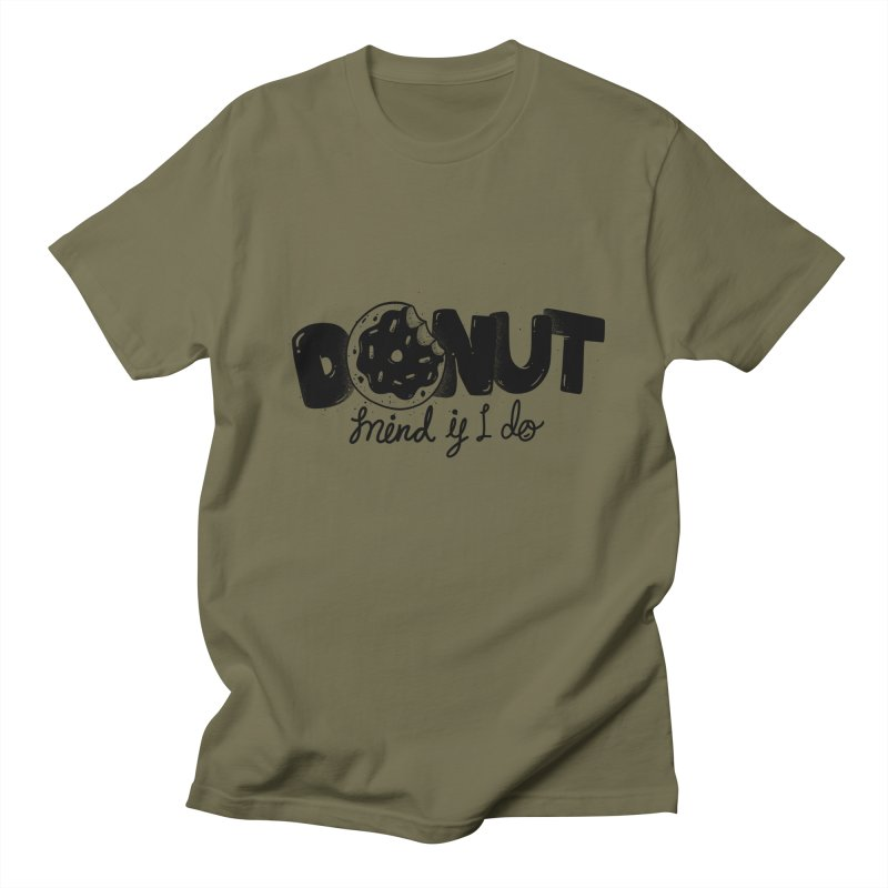 Donut mind if i do Women's T-Shirt by Arkady's print shop