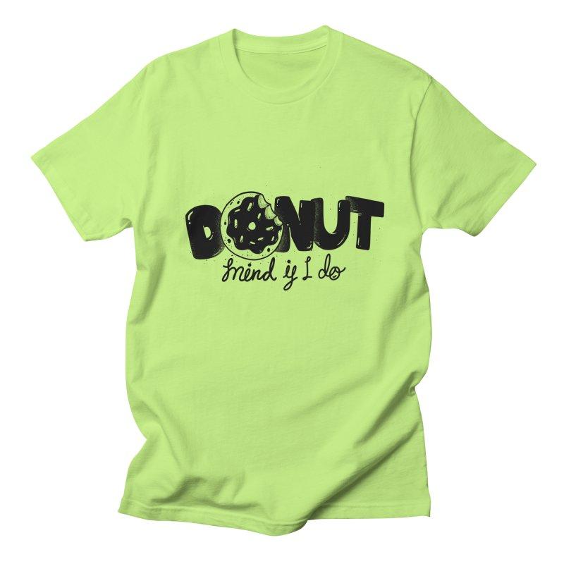 Donut mind if i do Men's Regular T-Shirt by Arkady's print shop