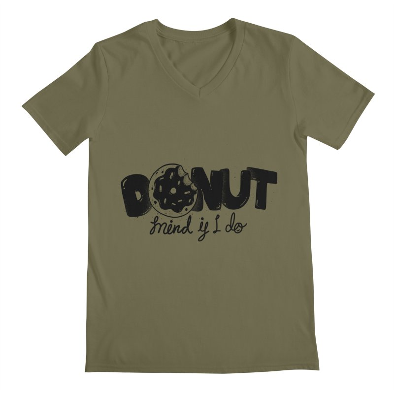 Donut mind if i do Men's Regular V-Neck by Arkady's print shop