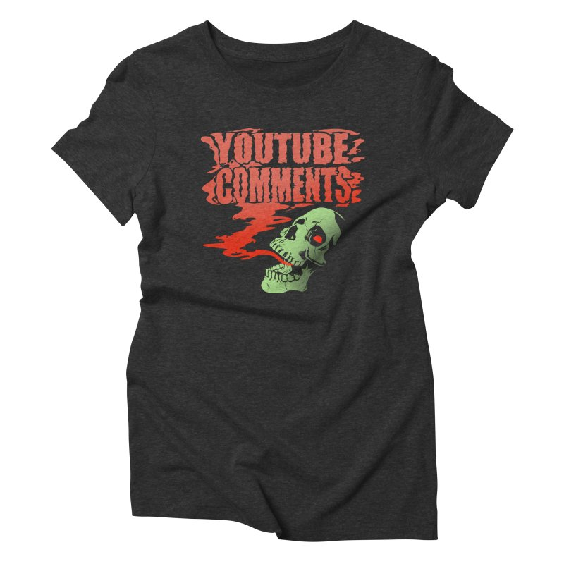Youtube Comments Women's Triblend T-shirt by Arlen Pringle