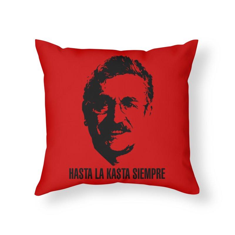Hasta la Kasta Home Throw Pillow by Arlon – Minimal apparel shop