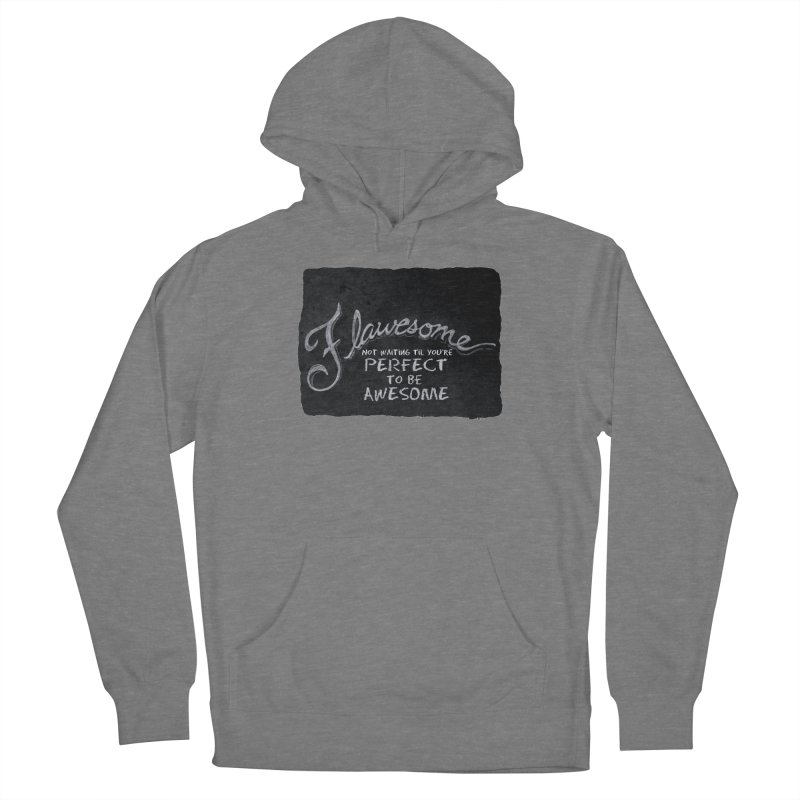 Flawesome Women's Pullover Hoody by Armando's Artist Shop