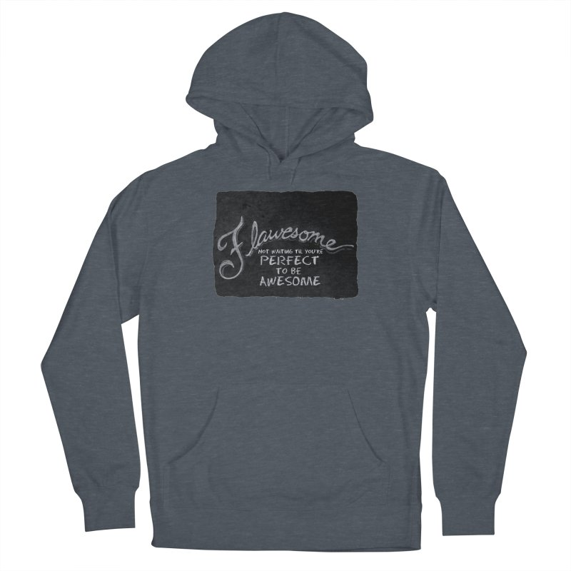 Flawesome Women's French Terry Pullover Hoody by Armando's Artist Shop