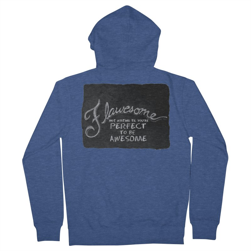 Flawesome Women's French Terry Zip-Up Hoody by Armando's Artist Shop