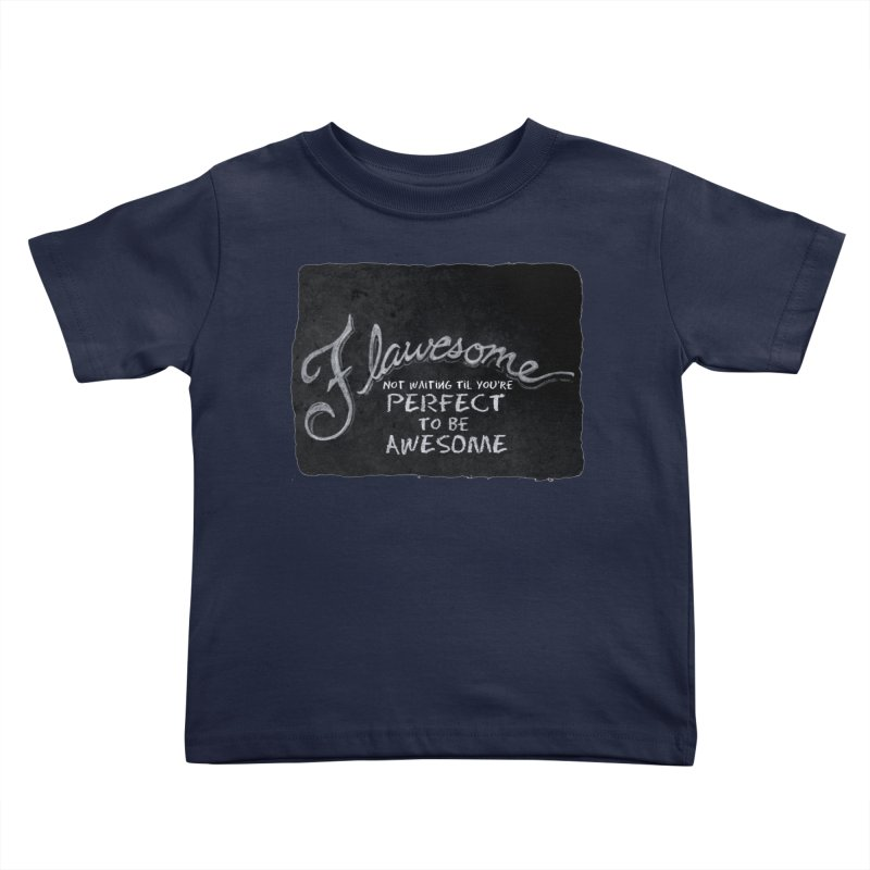 Flawesome Kids Toddler T-Shirt by Armando's Artist Shop