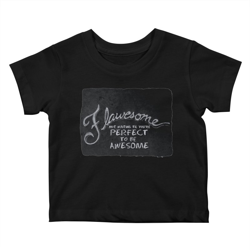 Flawesome Kids Baby T-Shirt by Armando's Artist Shop