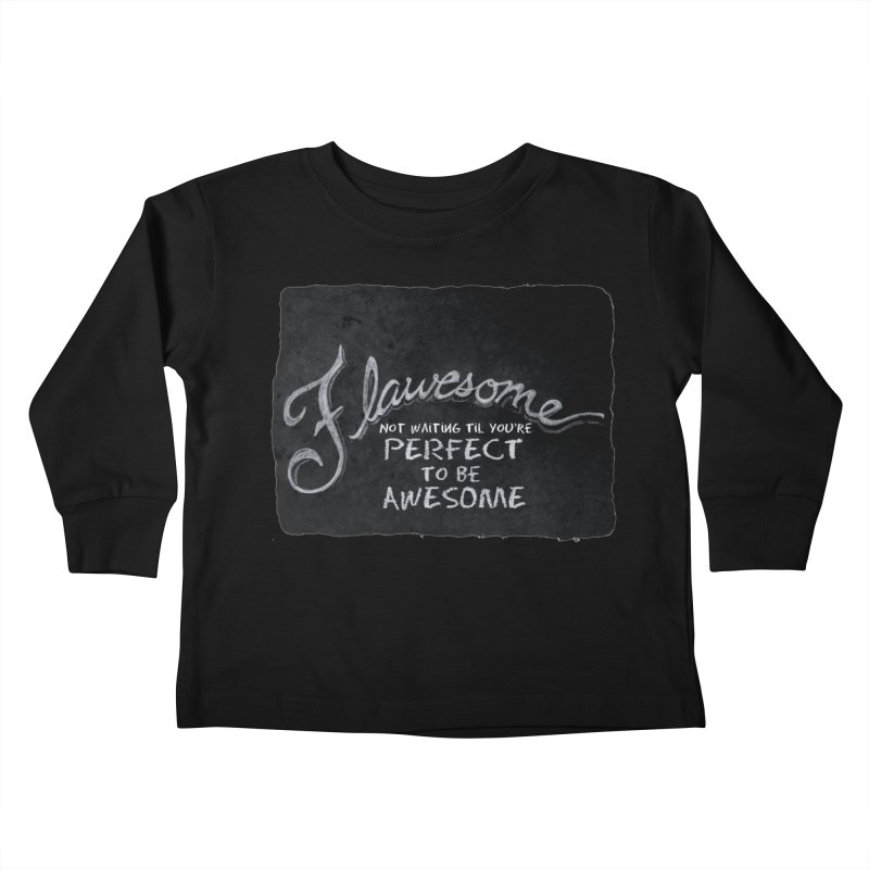 Flawesome Kids Toddler Longsleeve T-Shirt by Armando's Artist Shop