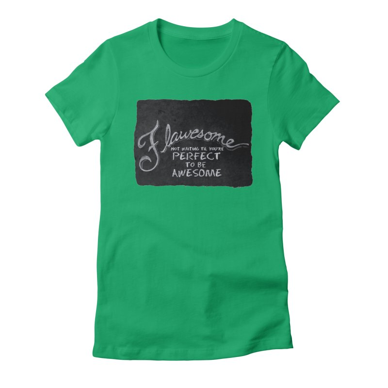 Flawesome Women's T-Shirt by Armando's Artist Shop