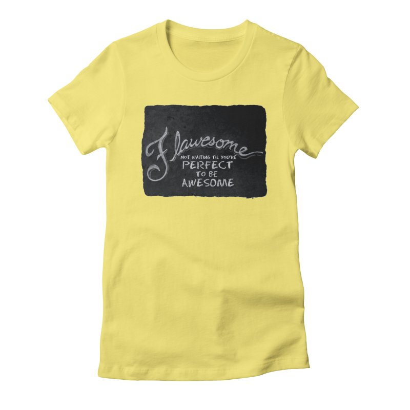 Flawesome Women's T-Shirt by Armando's Artist Shop
