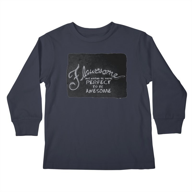 Flawesome Kids Longsleeve T-Shirt by Armando's Artist Shop