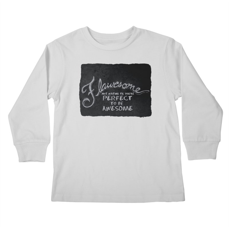 Flawesome Kids Longsleeve T-Shirt by Armando's Artist Shop