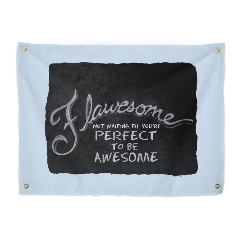 Flawesome Home Tapestry by Armando's Artist Shop