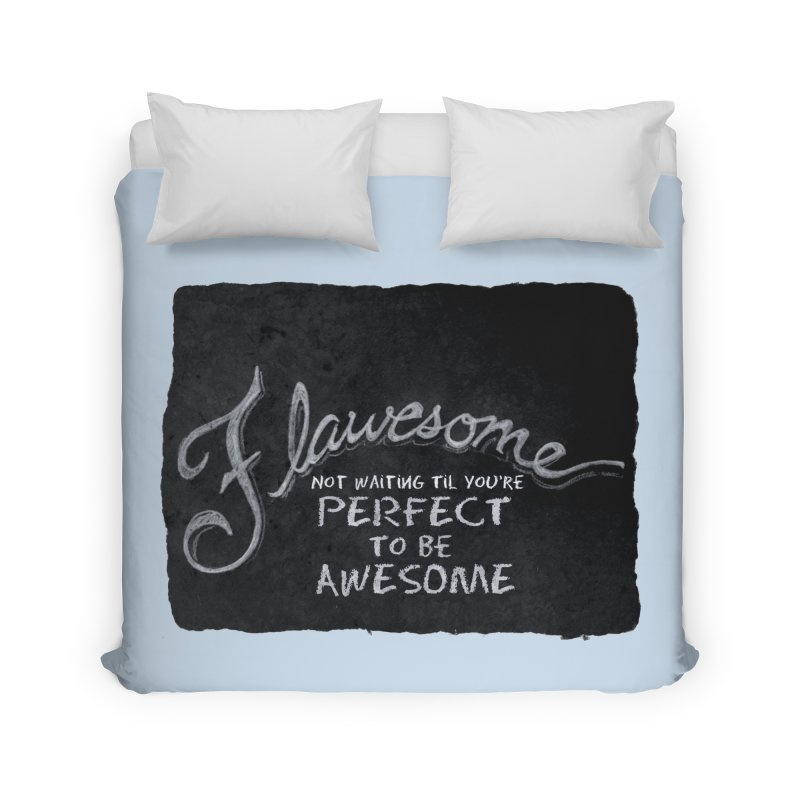 Flawesome Home Duvet by Armando's Artist Shop