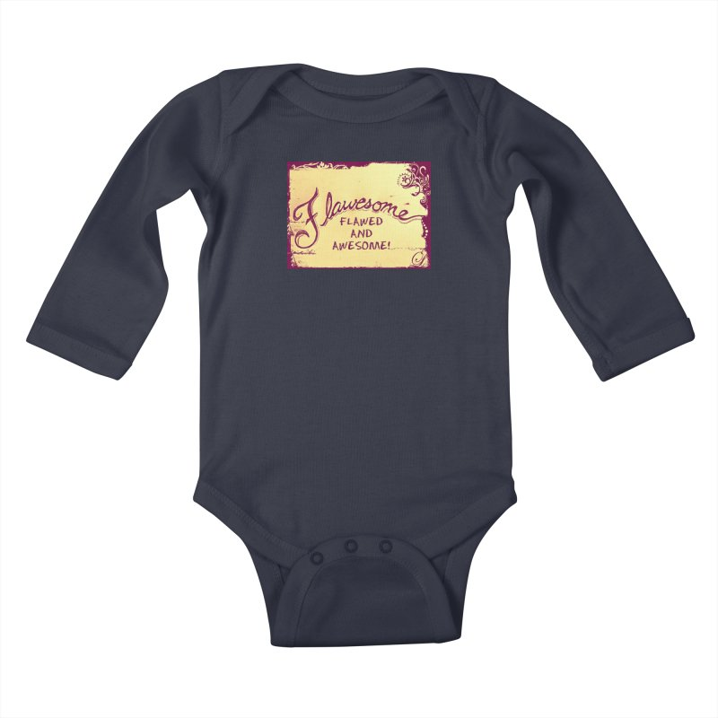 Flawesome - Flawed AND Awesome! Kids Baby Longsleeve Bodysuit by Armando's Artist Shop