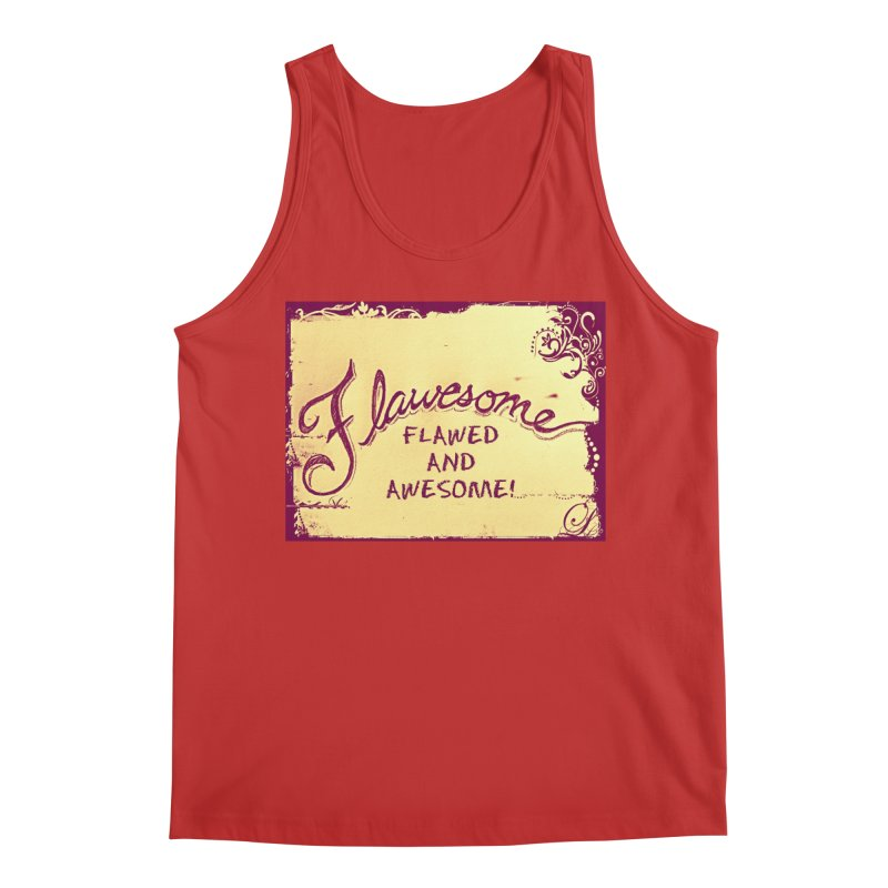 Flawesome - Flawed AND Awesome! Men's Regular Tank by Armando's Artist Shop