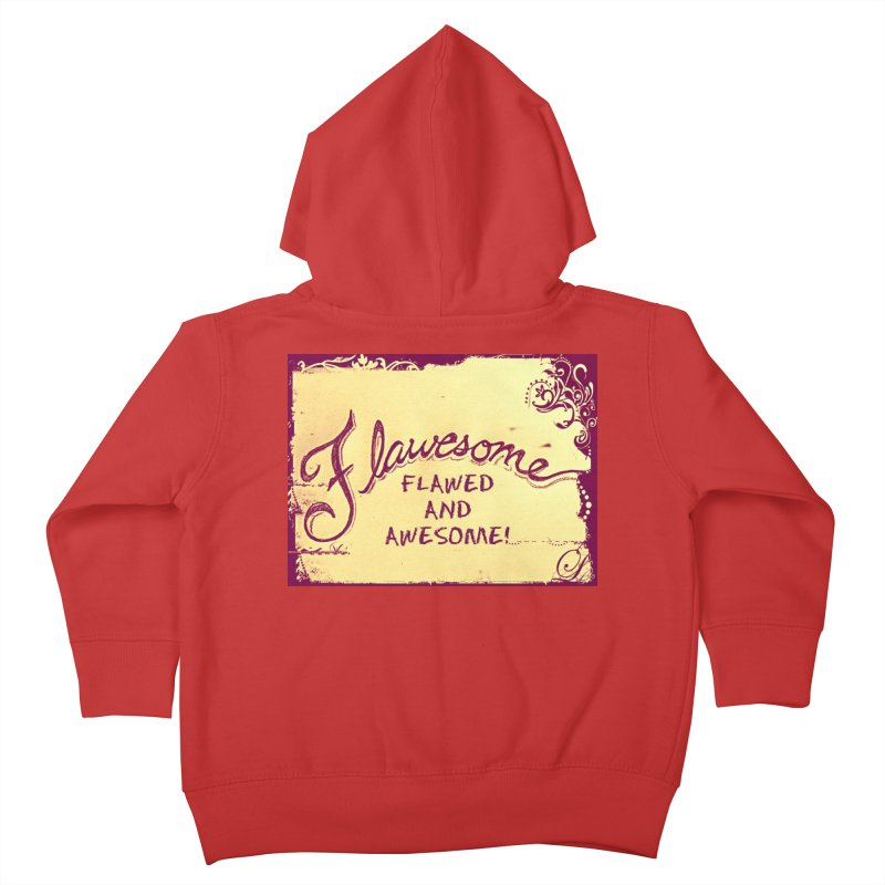 Flawesome - Flawed AND Awesome! Kids Toddler Zip-Up Hoody by Armando's Artist Shop