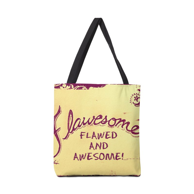Flawesome - Flawed AND Awesome! Accessories Tote Bag Bag by Armando's Artist Shop