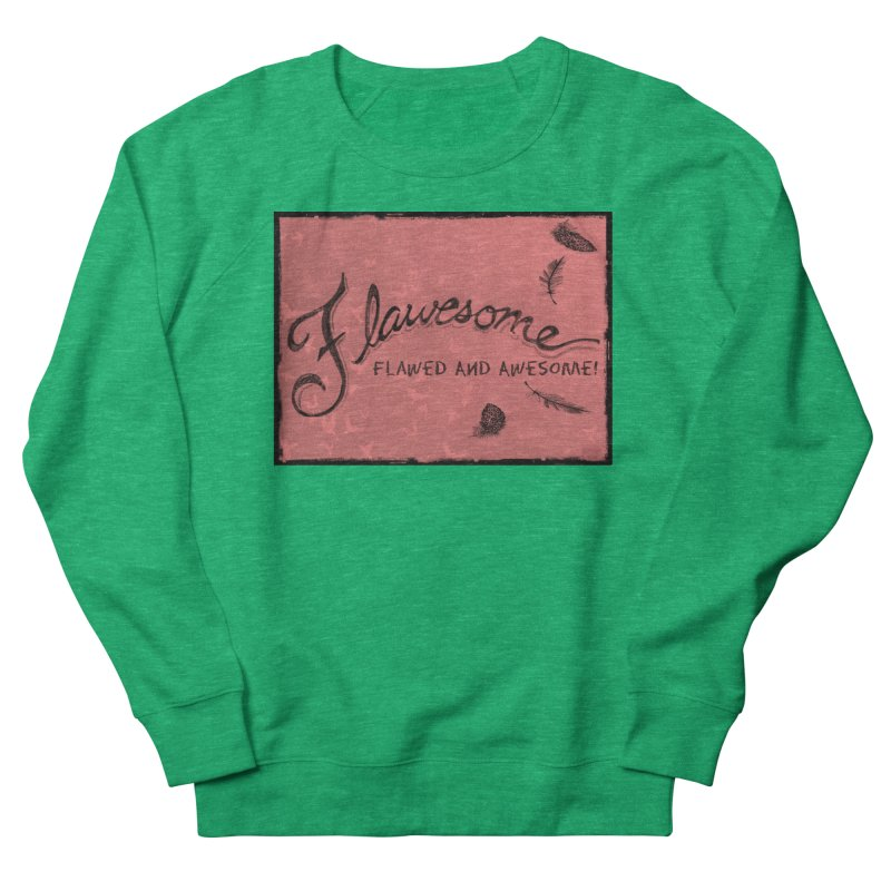 Flawesome - Feathers Women's Sweatshirt by Armando's Artist Shop