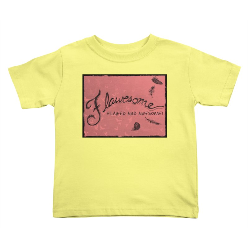 Flawesome - Feathers Kids Toddler T-Shirt by Armando's Artist Shop