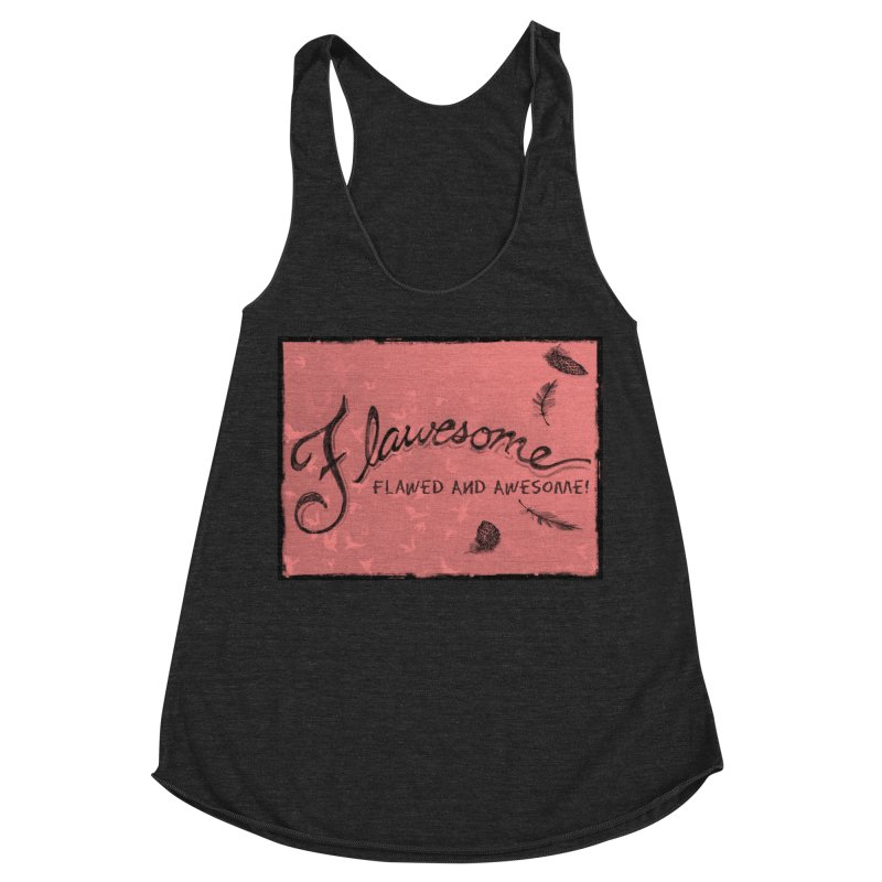 Flawesome - Feathers Women's Racerback Triblend Tank by Armando's Artist Shop