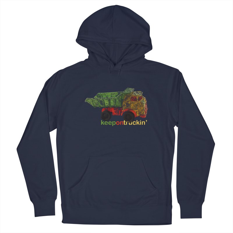 Keep On Trucking Women's French Terry Pullover Hoody by Armando's Artist Shop