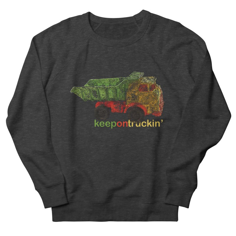 Keep On Trucking Women's French Terry Sweatshirt by Armando's Artist Shop
