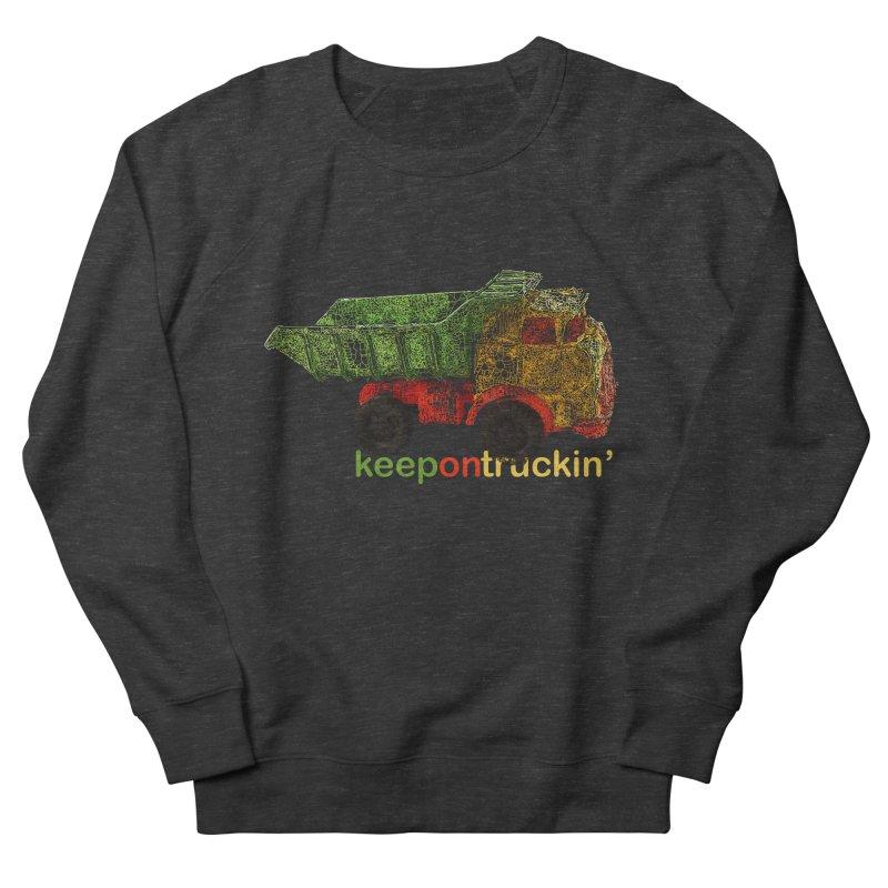 Keep On Trucking Men's French Terry Sweatshirt by Armando's Artist Shop