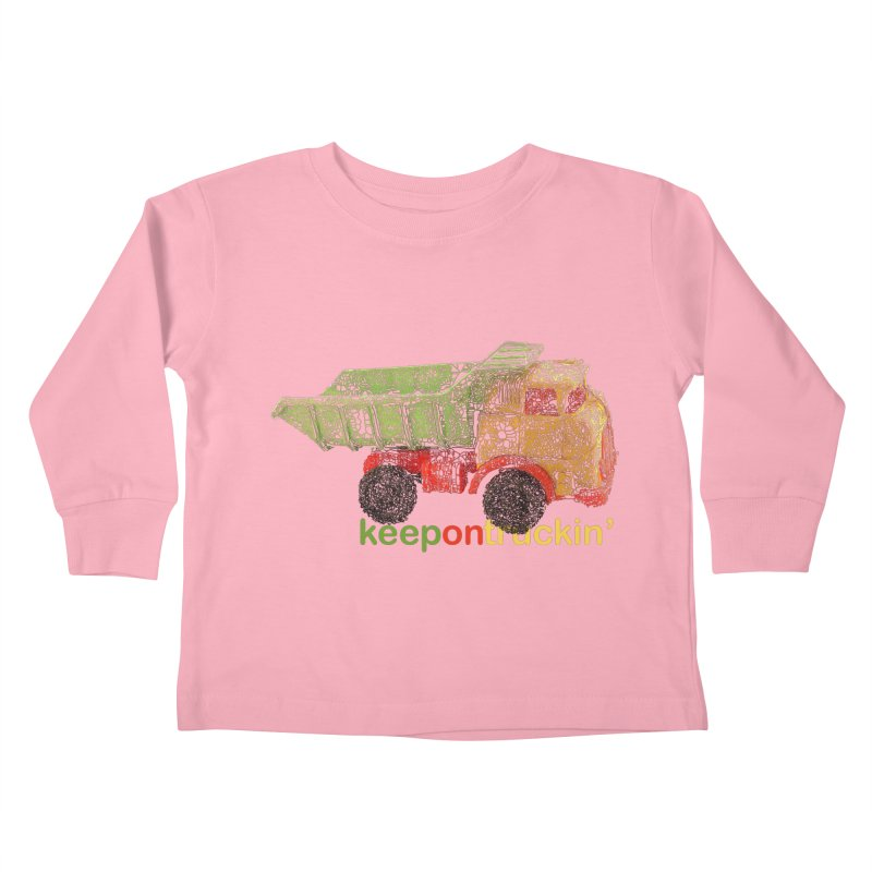 Keep On Trucking Kids Toddler Longsleeve T-Shirt by Armando's Artist Shop
