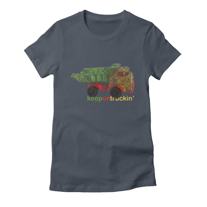 Keep On Trucking Women's T-Shirt by Armando's Artist Shop