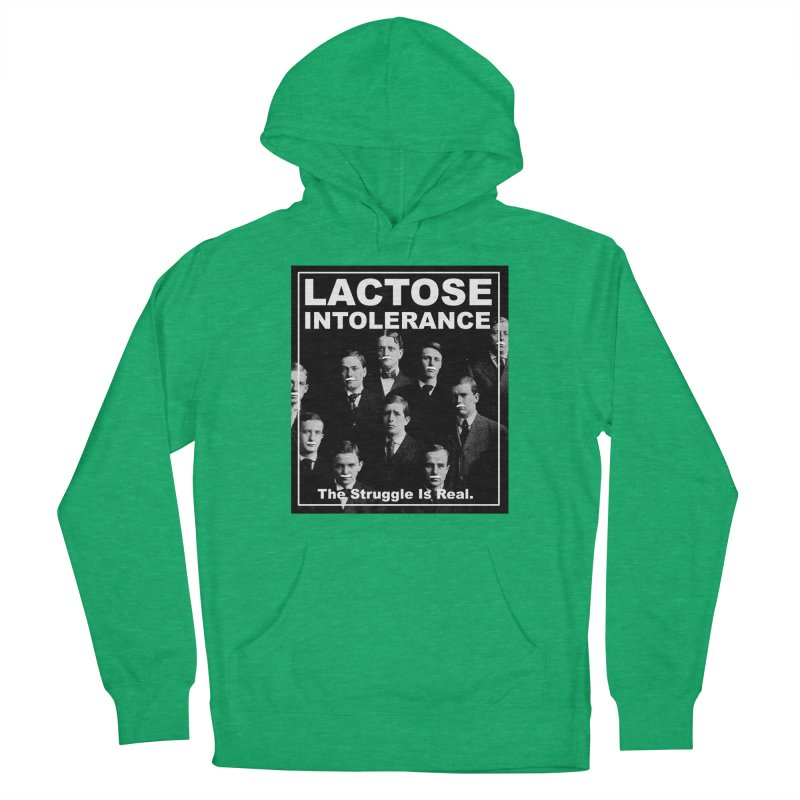 Lactose Intolerance. The Struggle Is Real. Men's French Terry Pullover Hoody by Armando's Artist Shop