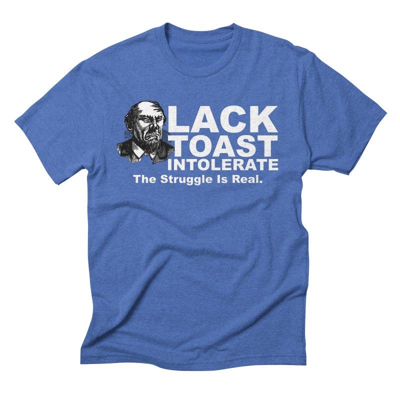 Lack Toast Intolerate Men's T-Shirt by Armando's Artist Shop