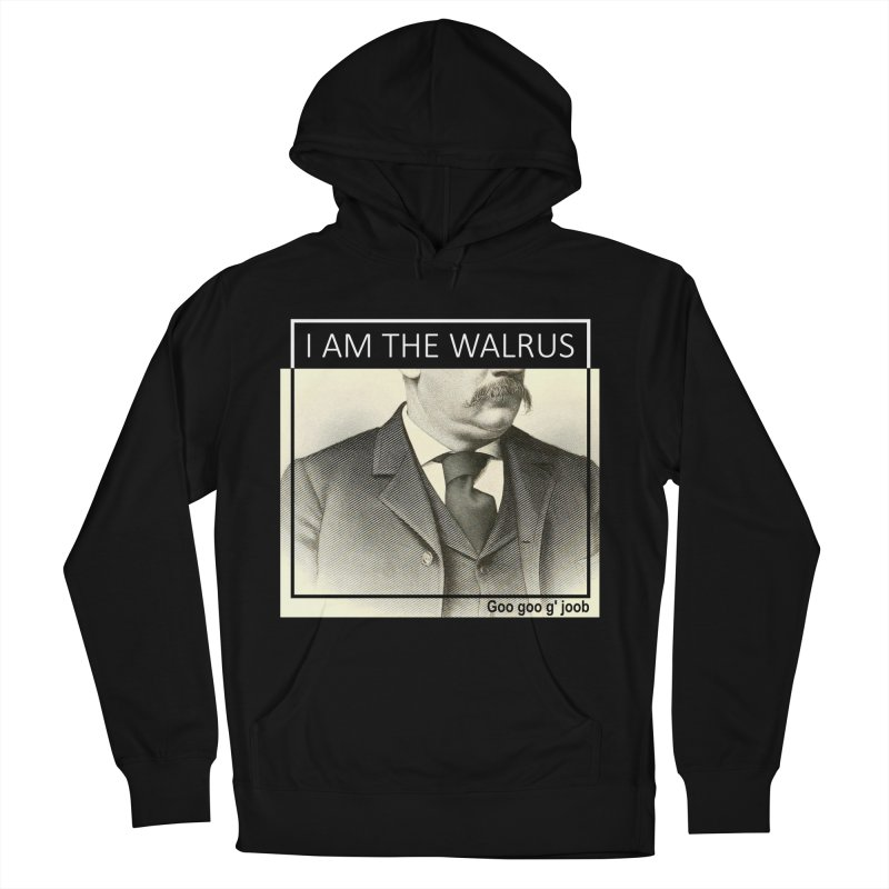 I Am The Walrus Women's French Terry Pullover Hoody by Armando's Artist Shop