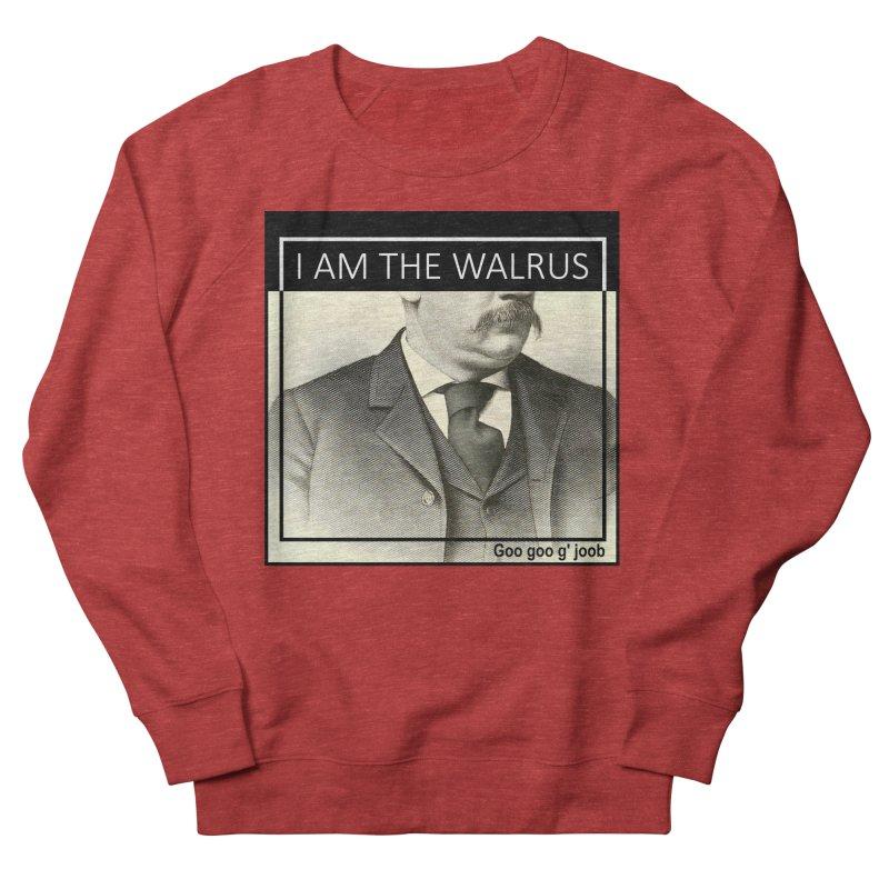 I Am The Walrus Women's French Terry Sweatshirt by Armando's Artist Shop