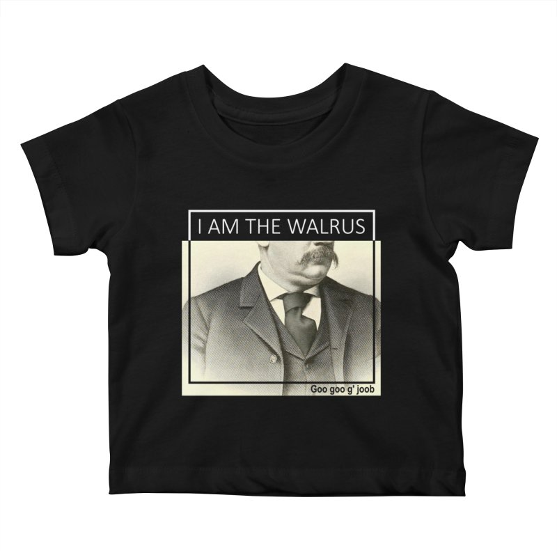 I Am The Walrus Kids Baby T-Shirt by Armando's Artist Shop