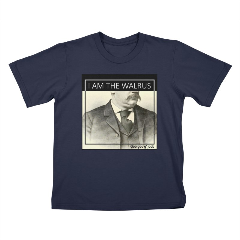 I Am The Walrus Kids T-Shirt by Armando's Artist Shop