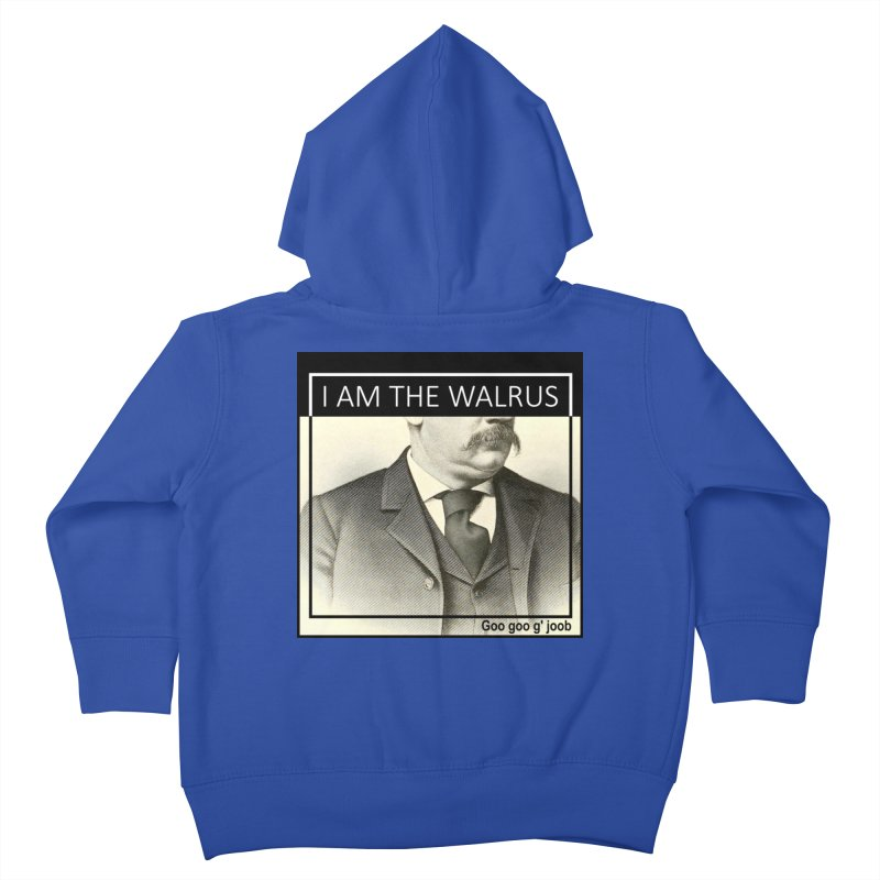 I Am The Walrus Kids Toddler Zip-Up Hoody by Armando's Artist Shop
