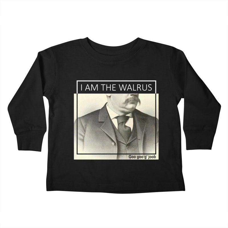 I Am The Walrus Kids Toddler Longsleeve T-Shirt by Armando's Artist Shop
