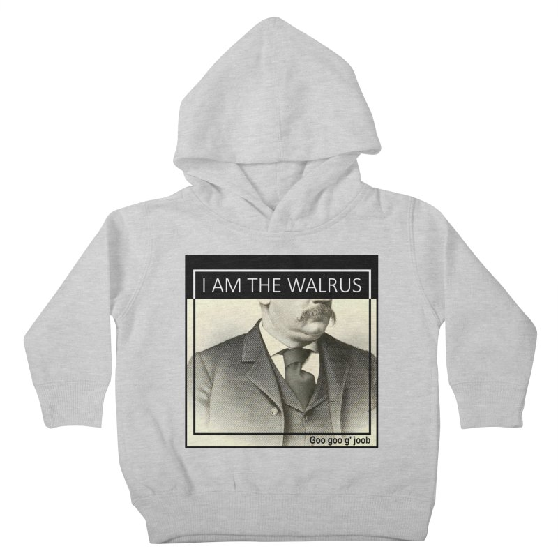 I Am The Walrus Kids Toddler Pullover Hoody by Armando's Artist Shop