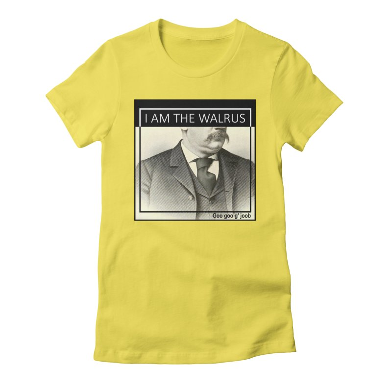 I Am The Walrus Women's Fitted T-Shirt by Armando's Artist Shop