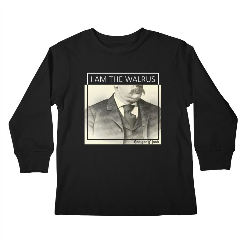 I Am The Walrus Kids Longsleeve T-Shirt by Armando's Artist Shop