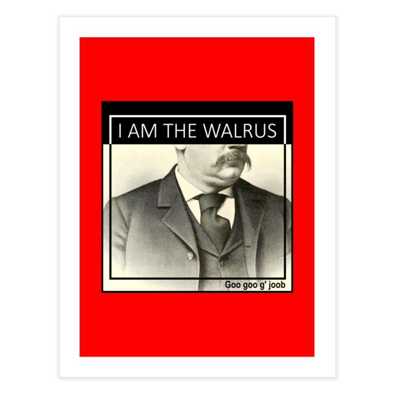 I Am The Walrus Home Fine Art Print by Armando's Artist Shop