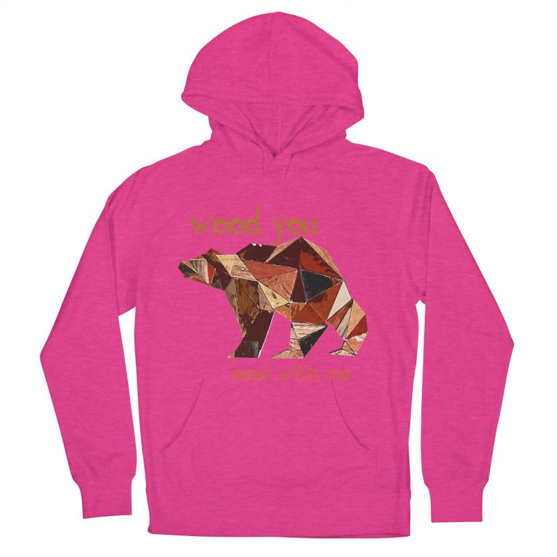 Wood You Bear With Me Men's French Terry Pullover Hoody by Armando's Artist Shop
