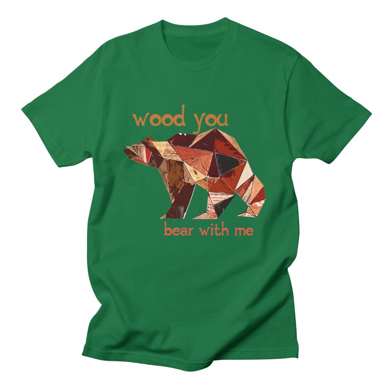 Wood You Bear With Me Men's Regular T-Shirt by Armando's Artist Shop