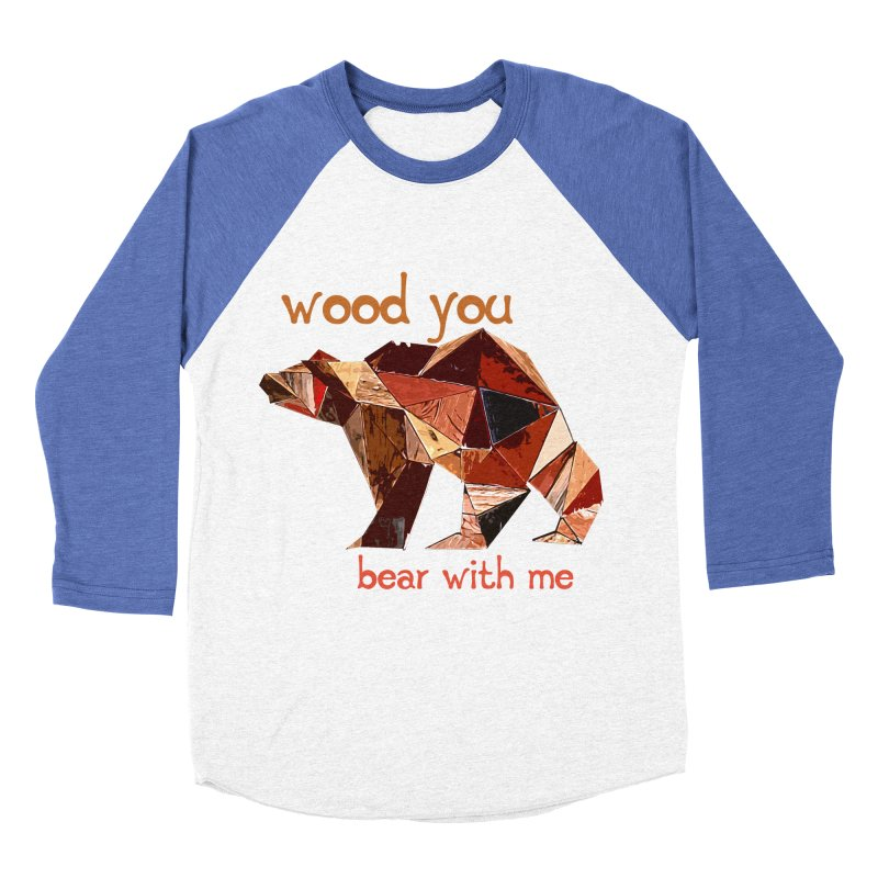 Wood You Bear With Me Men's Baseball Triblend Longsleeve T-Shirt by Armando's Artist Shop