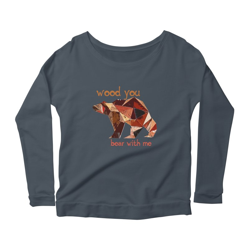Wood You Bear With Me Women's Scoop Neck Longsleeve T-Shirt by Armando's Artist Shop